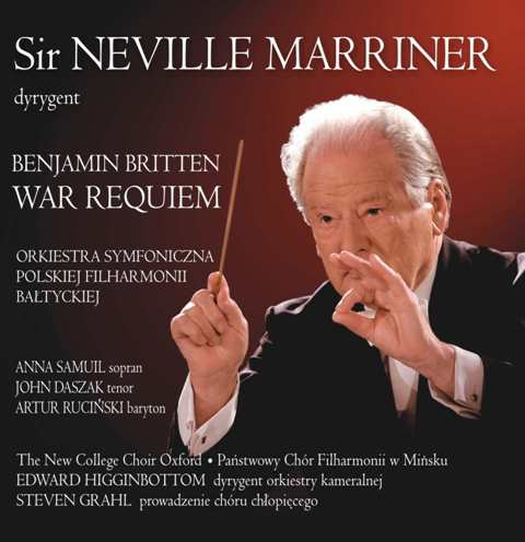 SIR NEVILLE MARRINER. BENJAMIN BRITTEN WAR REQUIEM OP. 66