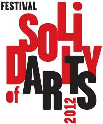 SOLIDARITY OF ARTS 2012 - STAŃKO +