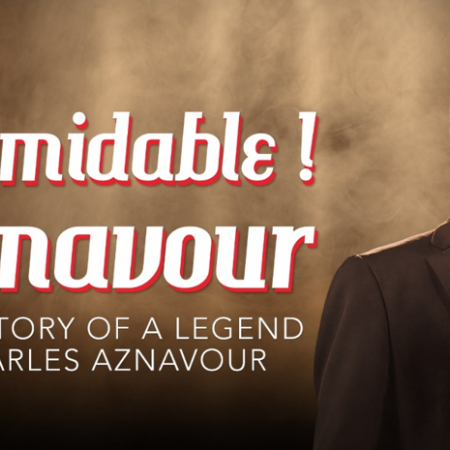 Formidable! Aznavour - The Story of a Legend